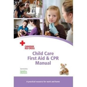CHILD CARE FIRST AID & CPR MANUAL (ENGLISH)